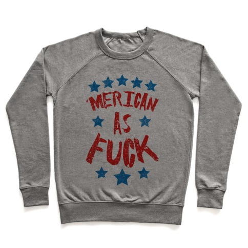 'Merican As F*** Pullover