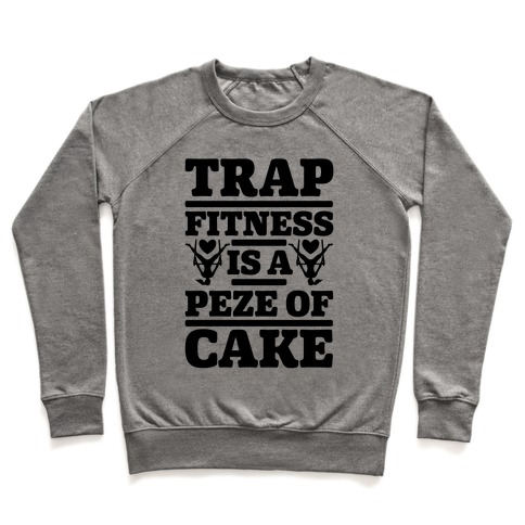 Trap Fitness is a Peze of Cake Pullover