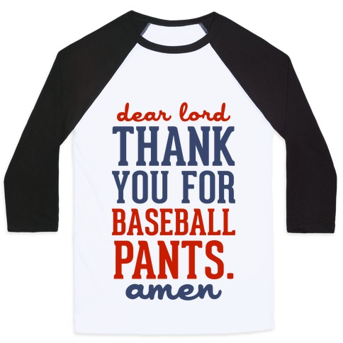 Thank You for Baseball Pants Baseball Tee