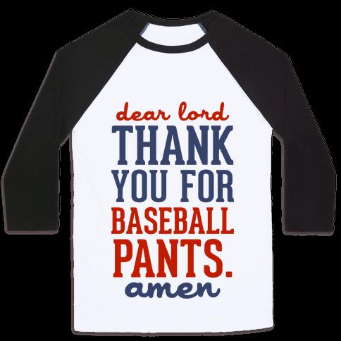 Thank You for Baseball Pants Baseball Tee