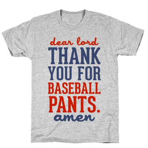 Thank You for Baseball Pants T-Shirt