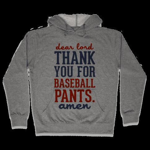 Thank You for Baseball Pants Hooded Sweatshirt