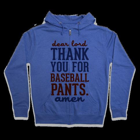 Thank You for Baseball Pants Zip Hoodie