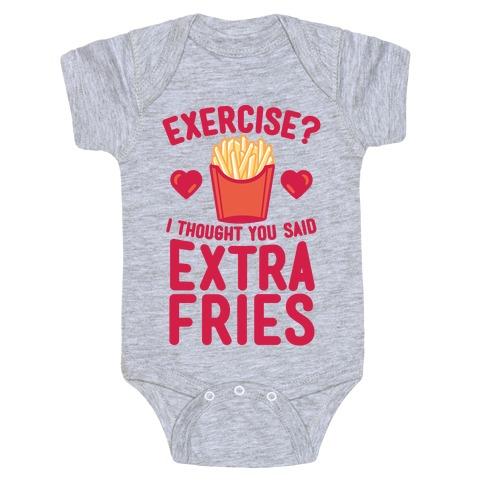 Exercise? I Thought You Said Extra Fries Baby Onesy
