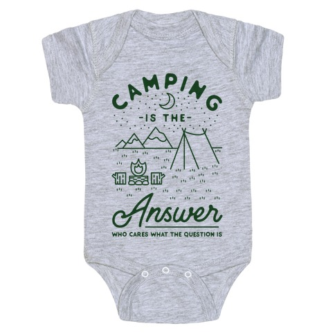 Camping Is The Answer Baby Onesy