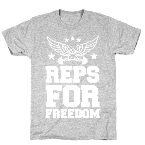 Reps For Freedom T-Shirt