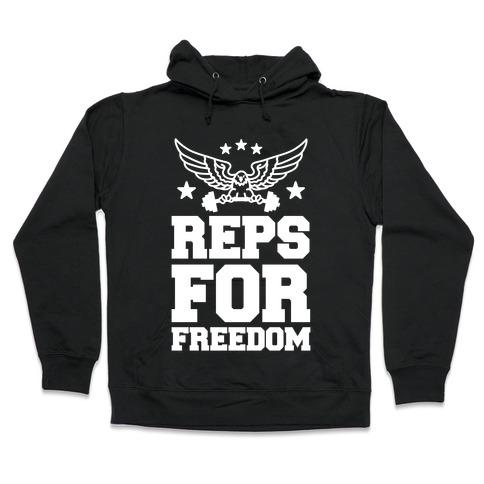 Reps For Freedom Hooded Sweatshirt