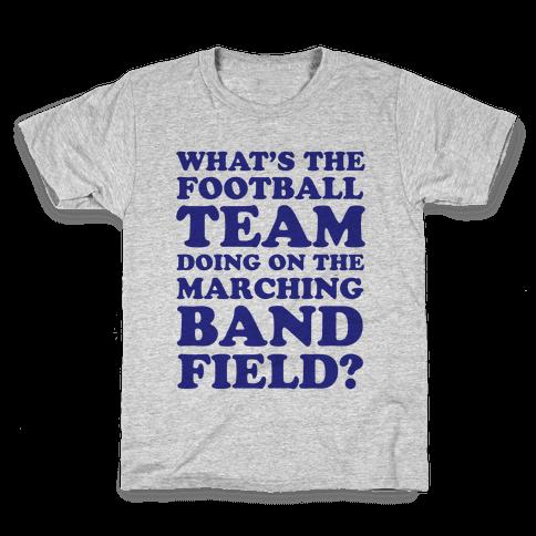 What's The Football Team Doing Kids T-Shirt