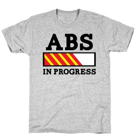 Abs in Progress Mens T-Shirt
