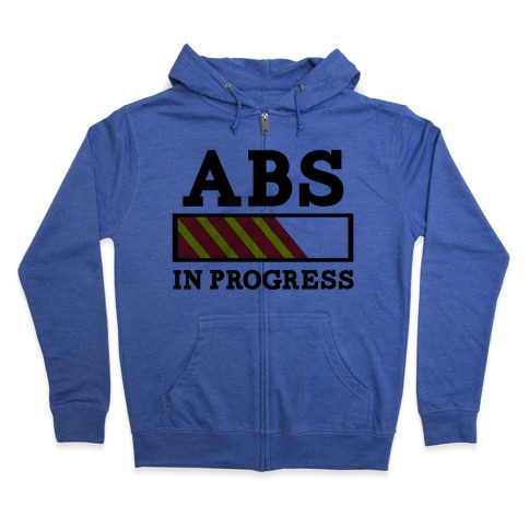 Abs in Progress Zip Hoodie