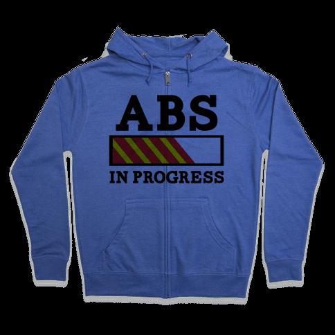 Abs in Progress Zip Hoodie