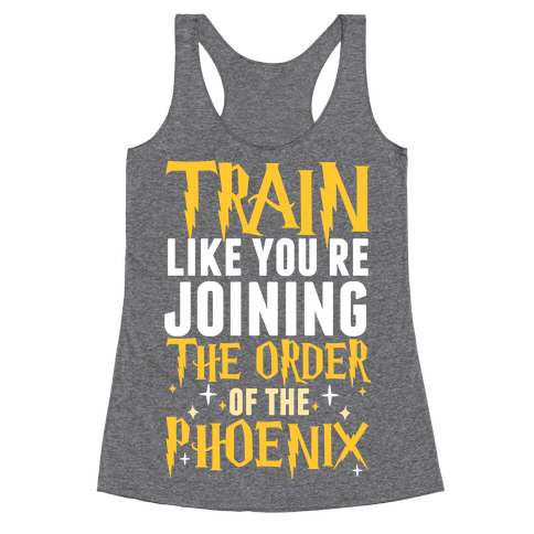Train Like You're Joining The Order Racerback Tank Top