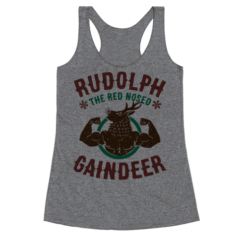 Rudolph The Red Nosed Gaindeer Racerback Tank Top