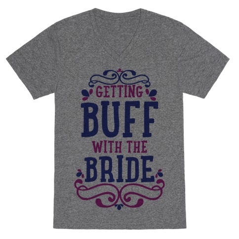 Getting Buff with the Bride V-Neck Tee Shirt