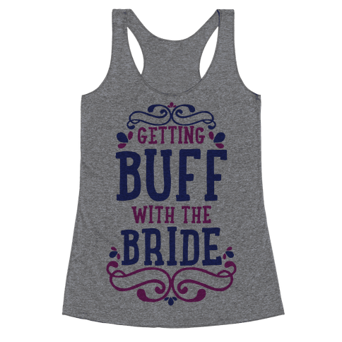 Getting Buff with the Bride Racerback Tank Top