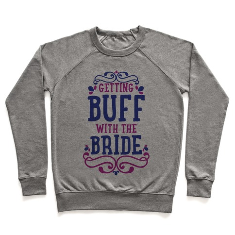 Getting Buff with the Bride Pullover