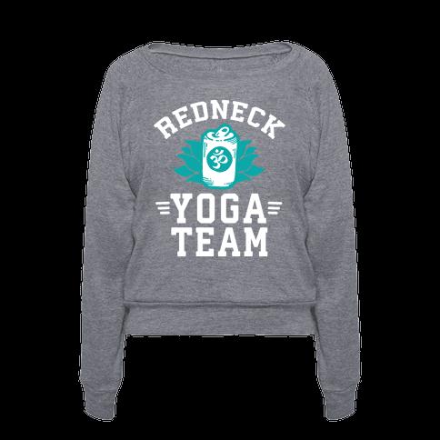 Human Redneck Yoga Team Clothing Pullover