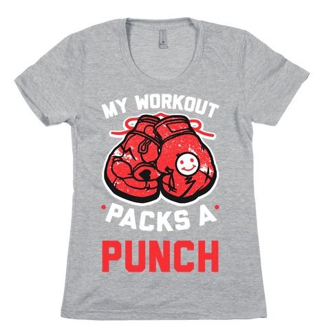 My Workout Packs A Punch Womens T-Shirt