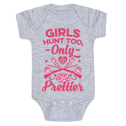 Girls Hunt Too, Only Prettier Baby Onesy