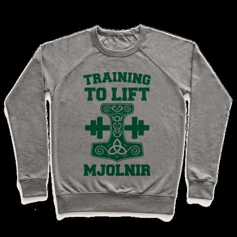 Training to Lift Mjolnir Pullover