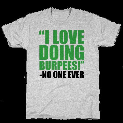 I Love Doing Burpees Mens T-Shirt