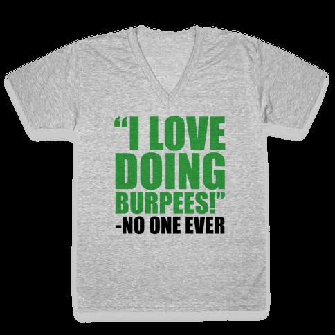 I Love Doing Burpees V-Neck Tee Shirt