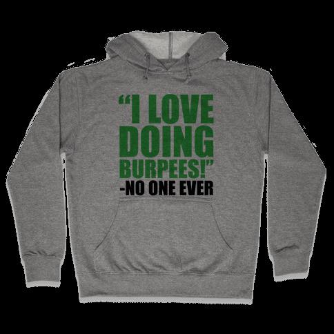 I Love Doing Burpees Hooded Sweatshirt