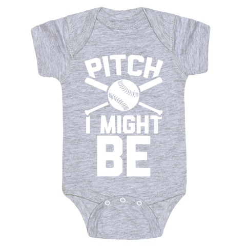 Pitch I Might Be Baby One-Piece