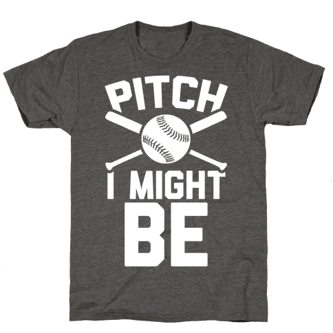 Pitch I Might Be