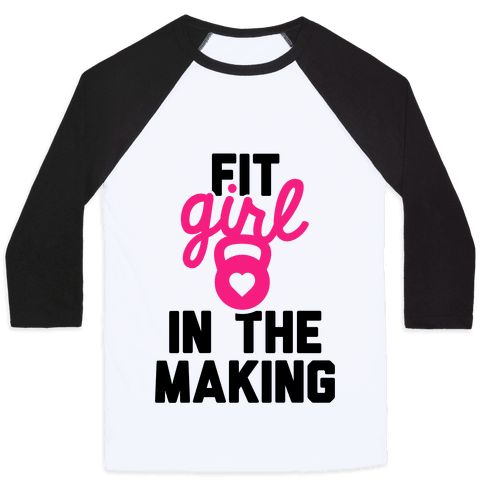 Fit Girl In The Making Baseball Tee