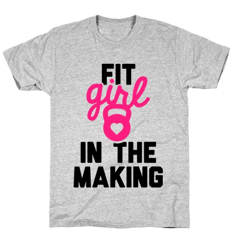 Fit Girl In The Making T-Shirt