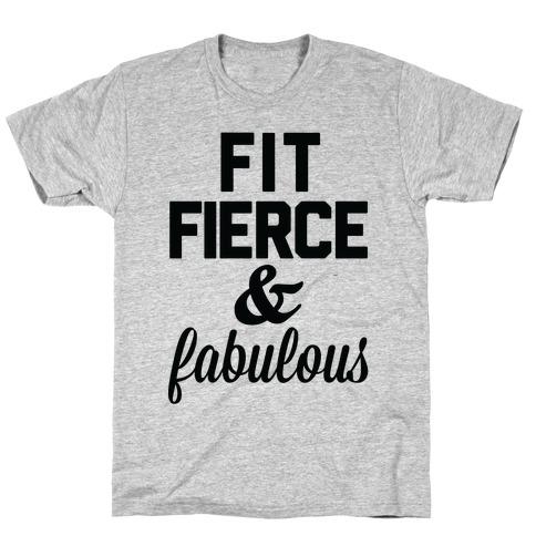 Fit Fierce & Fabulous T-Shirt