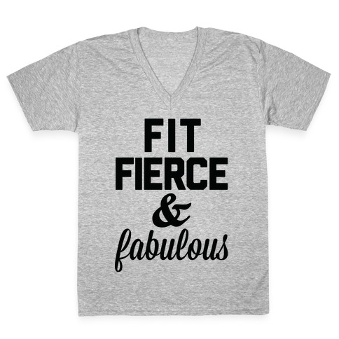 Fit Fierce & Fabulous V-Neck Tee Shirt