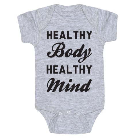 Healthy Body Healthy Mind Baby Onesy