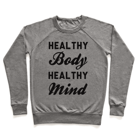 Healthy Body Healthy Mind Pullover