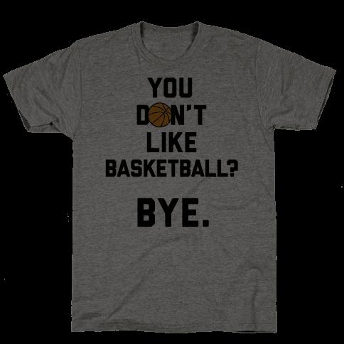 You Don't Like Basketball?