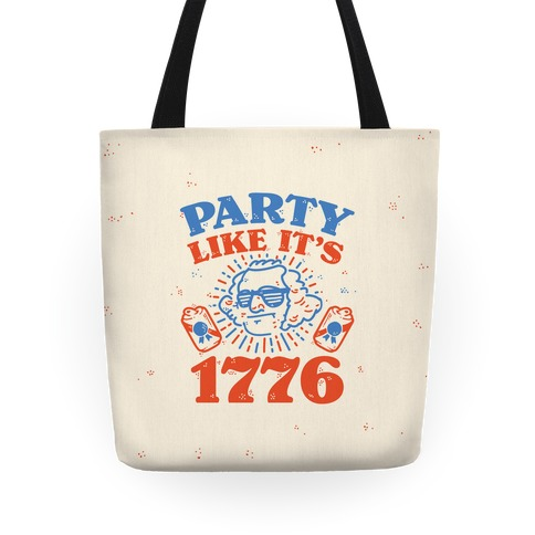 Party Like It's 1776 Tote