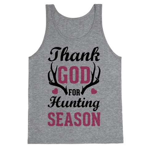 Thank God For Hunting Season Tank Top