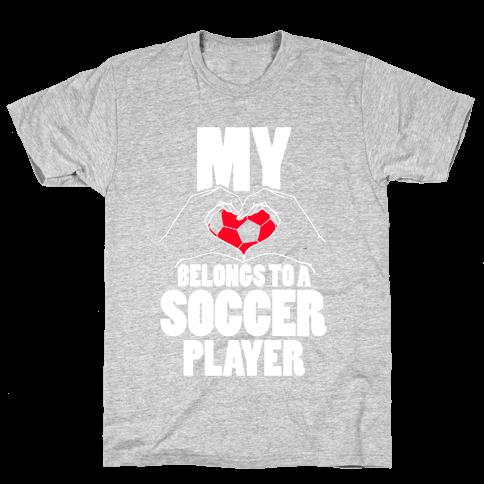 My Heart Belongs To A Soccer Player Mens T-Shirt