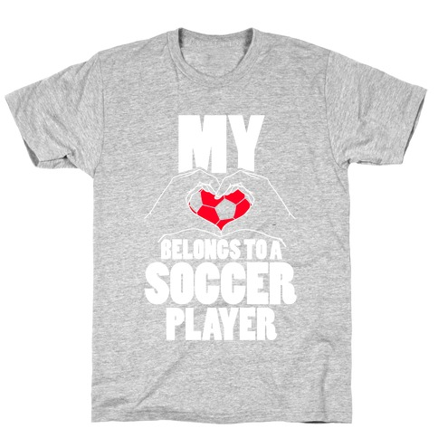 My Heart Belongs To A Soccer Player Mens T-Shirt