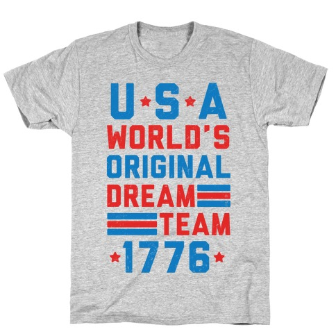 USA World's Original Dream Team 1776 (Patriotic T-Shirt) Mens/Unisex T-Shirt