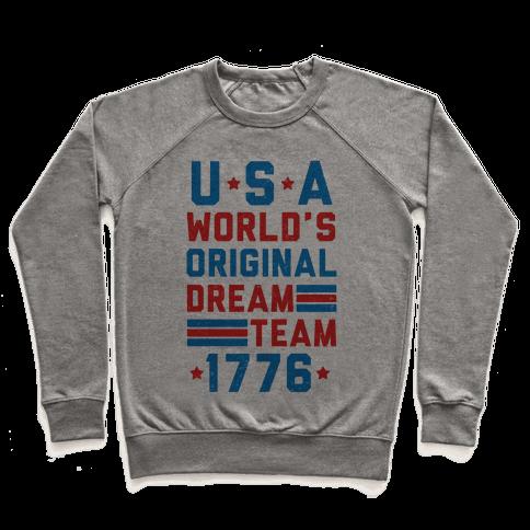 USA World's Original Dream Team 1776 (Patriotic T-Shirt) Pullover