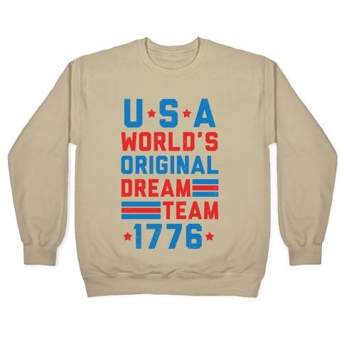 USA World's Original Dream Team 1776 (Patriotic T-Shirt) Crewneck  Sweatshirt   Merica Made