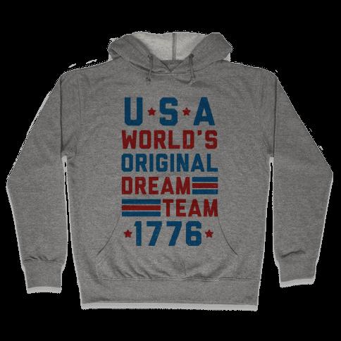 USA World's Original Dream Team 1776 (Patriotic T-Shirt) Hooded Sweatshirt