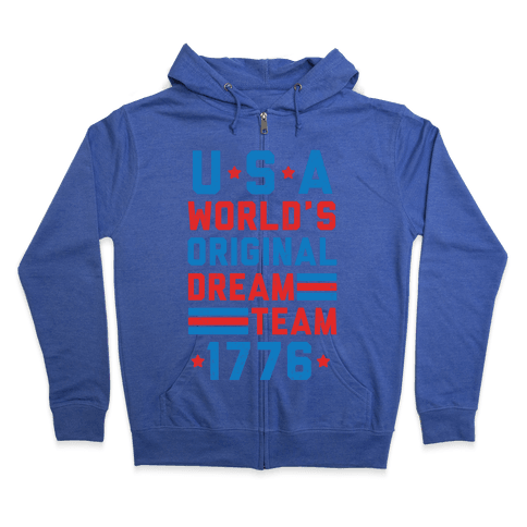 USA World's Original Dream Team 1776 (Patriotic T-Shirt) Zip Hoodie