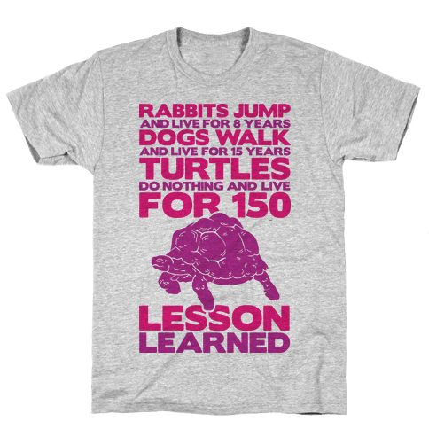 Turtles Do Nothing And Live For 150 Years Mens T-Shirt
