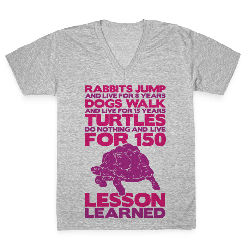 Turtles Do Nothing And Live For 150 Years V-Neck Tee Shirt