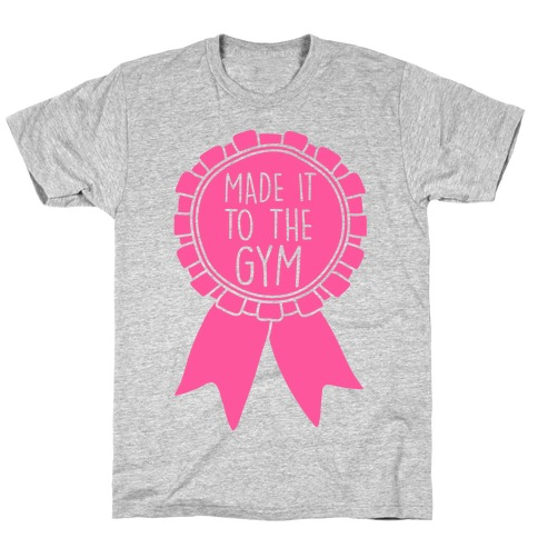 Made It To The Gym Award Ribbon Mens T-Shirt