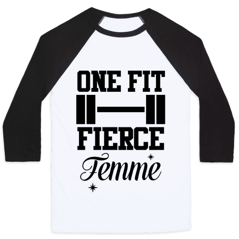 One Fit Fierce Femme Baseball Tee
