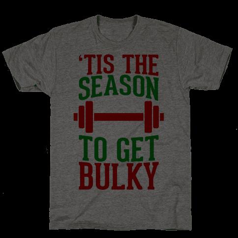 Tis The Season To Get Bulky